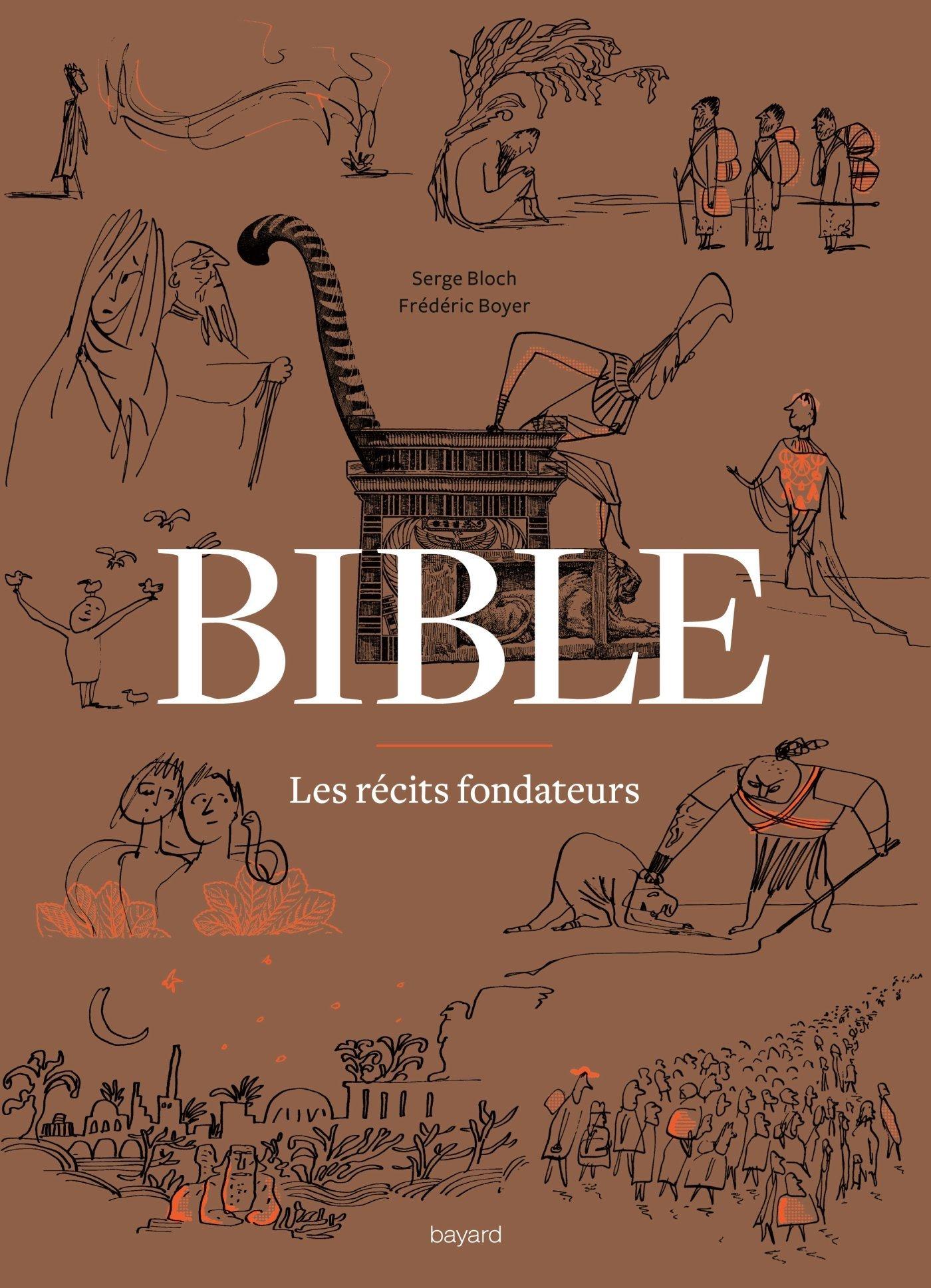 La Bible - Les Recits Fondateurs