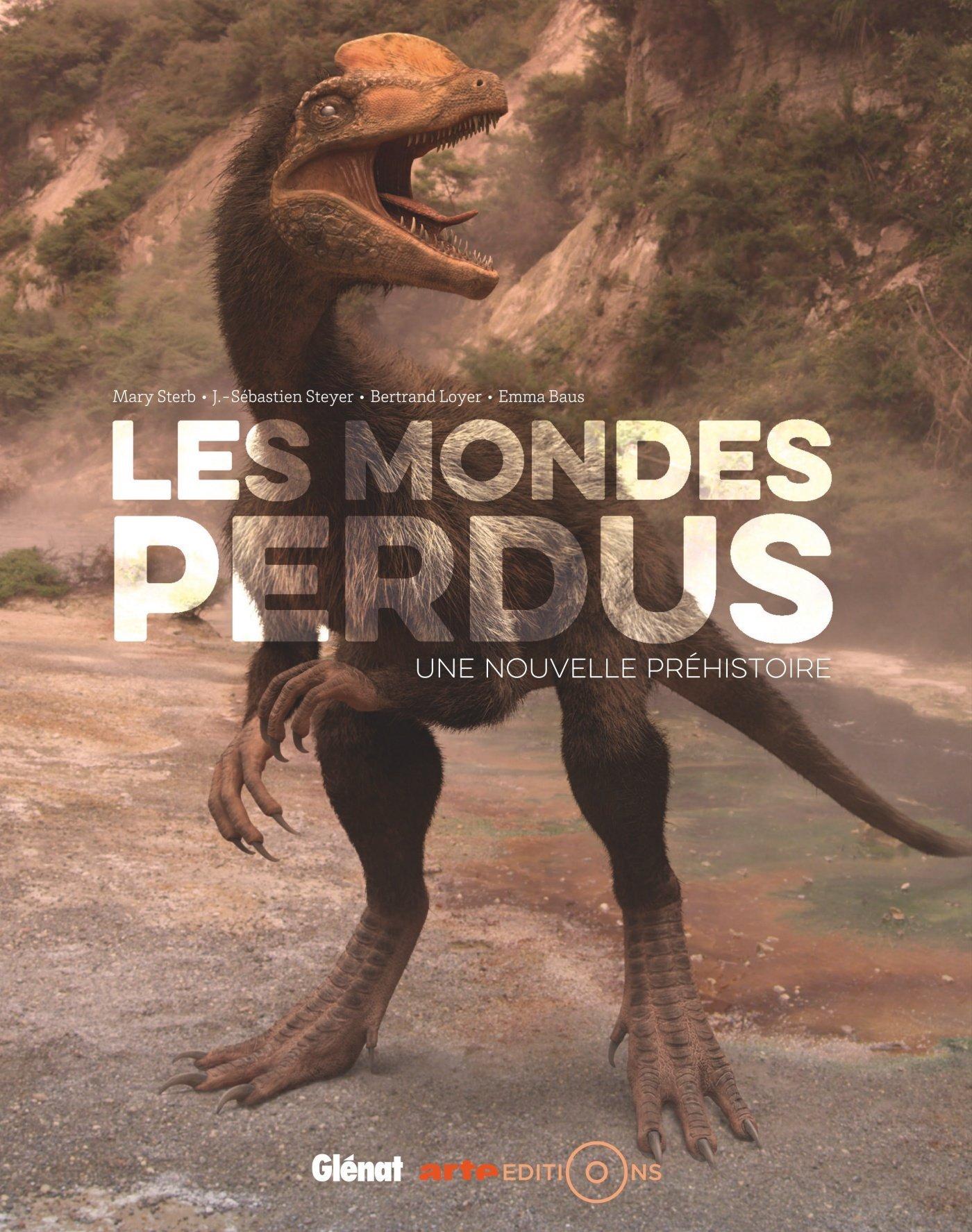 Les Mondes Perdus - Une Nouvelle Prehistoire